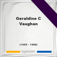 Geraldine C Vaughan, Headstone of Geraldine C Vaughan (1909 - 1988), memorial, cemetery
