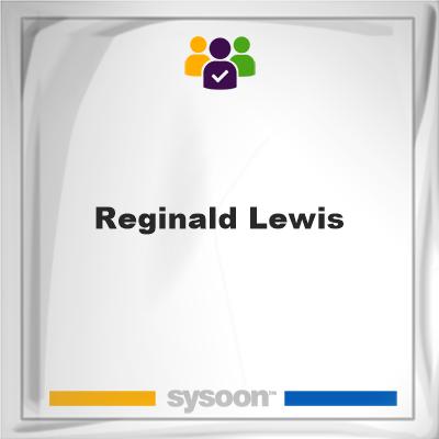 Reginald Lewis, Reginald Lewis, member, cemetery