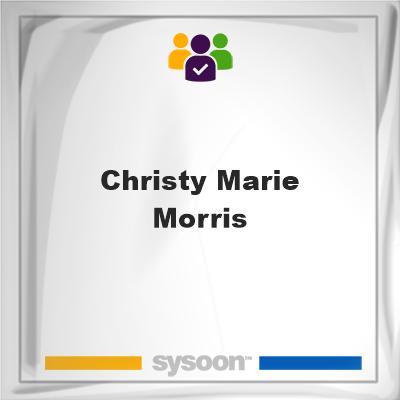 Christy Marie Morris, Christy Marie Morris, member, cemetery
