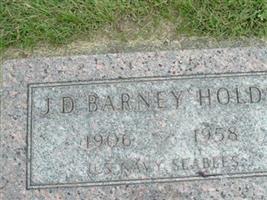 J. D. Barney Holds