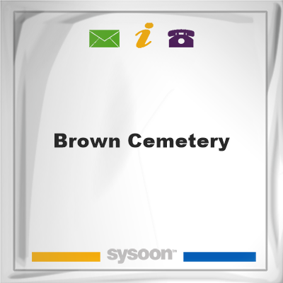 Brown Cemetery, Brown Cemetery