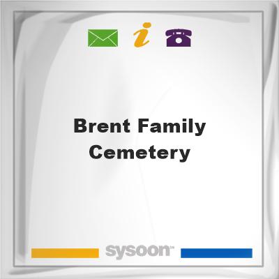 Brent Family Cemetery, Brent Family Cemetery