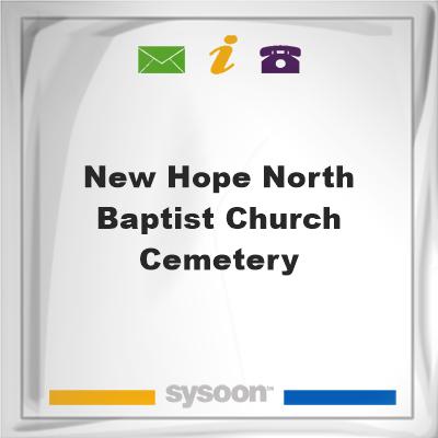 New Hope North Baptist Church Cemetery, New Hope North Baptist Church Cemetery