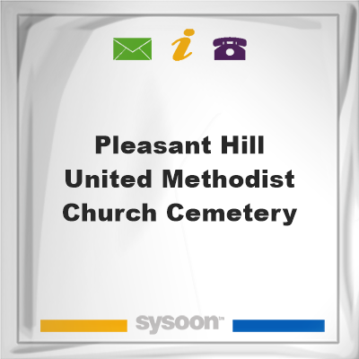 Pleasant Hill United Methodist Church Cemetery, Pleasant Hill United Methodist Church Cemetery
