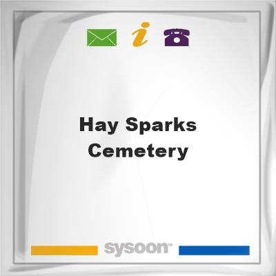 Hay-Sparks Cemetery, Hay-Sparks Cemetery