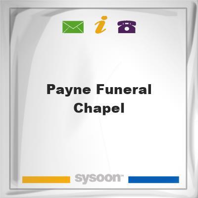 Payne Funeral Chapel, Payne Funeral Chapel