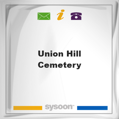 Union Hill Cemetery, Union Hill Cemetery