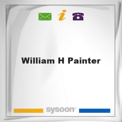 William H Painter, William H Painter