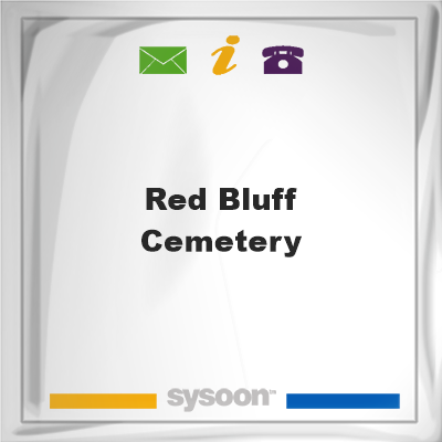 Red Bluff Cemetery, Red Bluff Cemetery