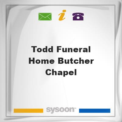 Todd Funeral Home-Butcher Chapel, Todd Funeral Home-Butcher Chapel
