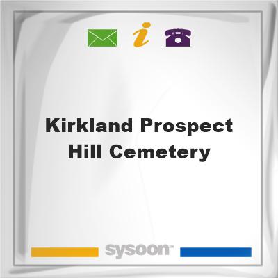Kirkland Prospect Hill Cemetery, Kirkland Prospect Hill Cemetery