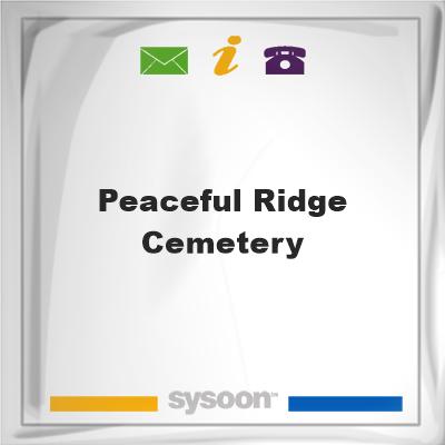 Peaceful Ridge Cemetery, Peaceful Ridge Cemetery