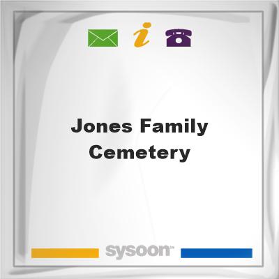 Jones Family Cemetery, Jones Family Cemetery