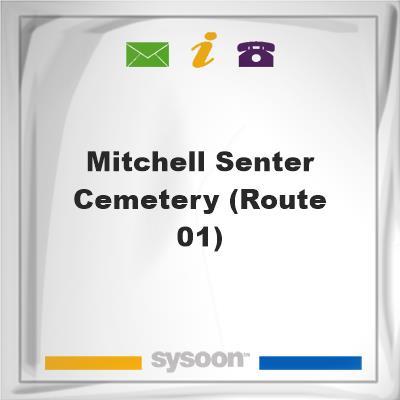 Mitchell Senter Cemetery (Route 01), Mitchell Senter Cemetery (Route 01)