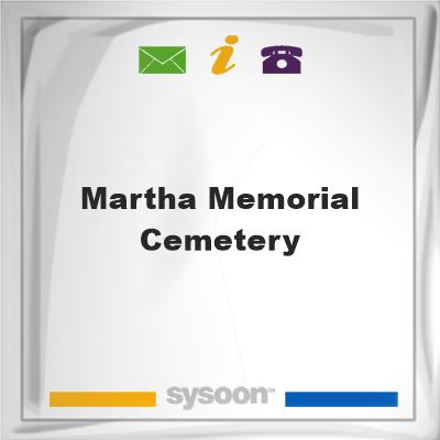 Martha Memorial Cemetery, Martha Memorial Cemetery