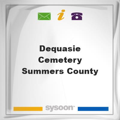 Dequasie Cemetery Summers County, Dequasie Cemetery Summers County
