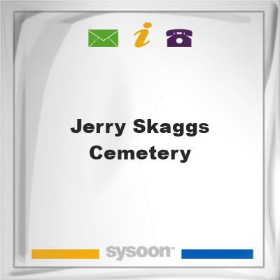 Jerry Skaggs Cemetery, Jerry Skaggs Cemetery