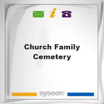 Church Family Cemetery, Church Family Cemetery