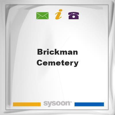 Brickman Cemetery, Brickman Cemetery