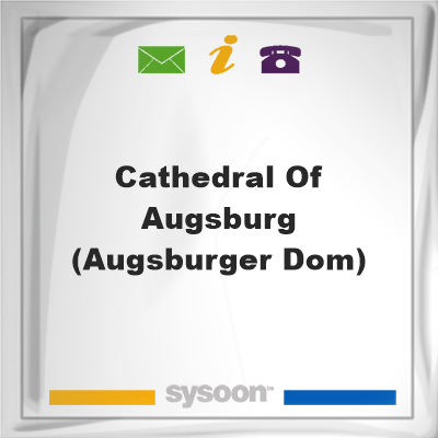 Cathedral of Augsburg (Augsburger Dom), Cathedral of Augsburg (Augsburger Dom)
