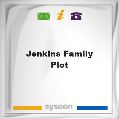 Jenkins Family Plot, Jenkins Family Plot
