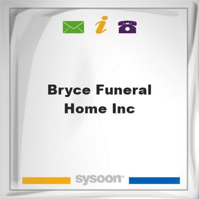 Bryce Funeral Home Inc, Bryce Funeral Home Inc