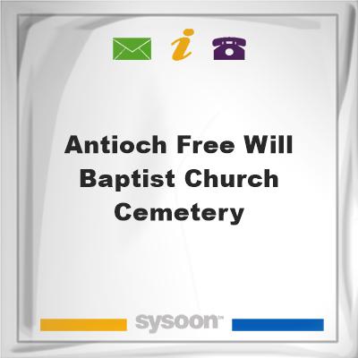 Antioch Free Will Baptist Church Cemetery, Antioch Free Will Baptist Church Cemetery