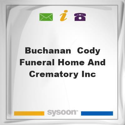 Buchanan & Cody Funeral Home and Crematory, Inc., Buchanan & Cody Funeral Home and Crematory, Inc.