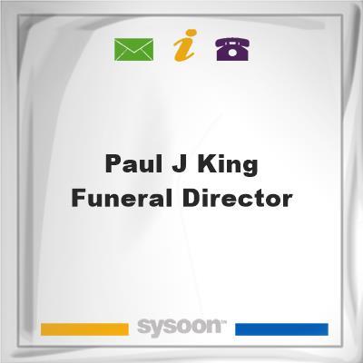Paul J King Funeral Director, Paul J King Funeral Director