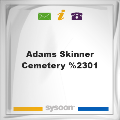 Adams-Skinner Cemetery #01, Adams-Skinner Cemetery #01