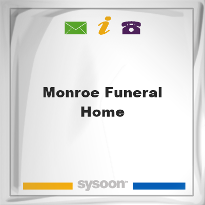 Monroe Funeral HomeMonroe Funeral Home on Sysoon