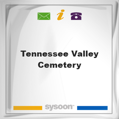 Tennessee Valley Cemetery, Tennessee Valley Cemetery