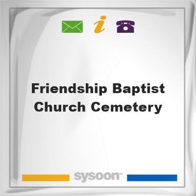 Friendship Baptist Church Cemetery, Friendship Baptist Church Cemetery
