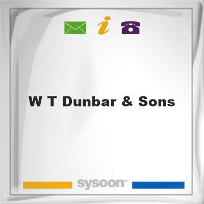 W T Dunbar & Sons, W T Dunbar & Sons