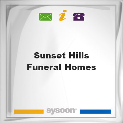 Sunset Hills Funeral Homes, Sunset Hills Funeral Homes