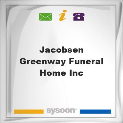 Jacobsen-Greenway Funeral Home Inc, Jacobsen-Greenway Funeral Home Inc