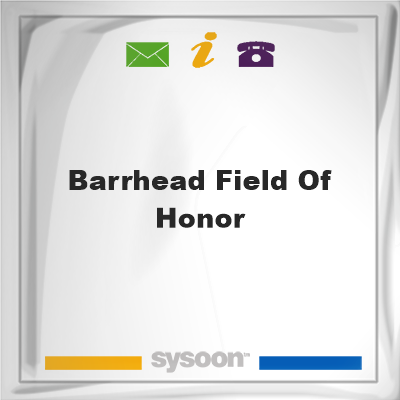 Barrhead Field of HonorBarrhead Field of Honor on Sysoon