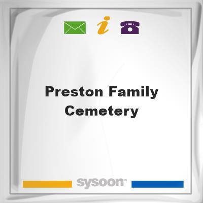 Preston Family Cemetery, Preston Family Cemetery