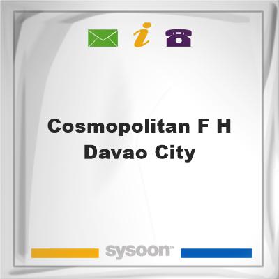Cosmopolitan F H Davao City, Cosmopolitan F H Davao City