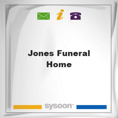 Jones Funeral Home, Jones Funeral Home