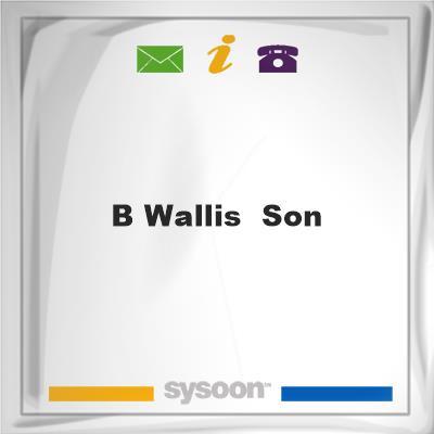 B Wallis & Son, B Wallis & Son