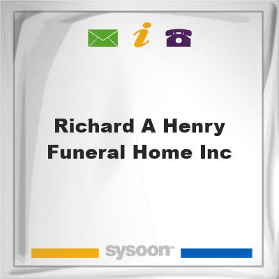 Richard A Henry Funeral Home Inc, Richard A Henry Funeral Home Inc