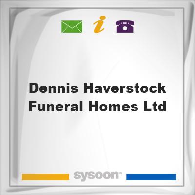 Dennis Haverstock Funeral Homes Ltd., Dennis Haverstock Funeral Homes Ltd.