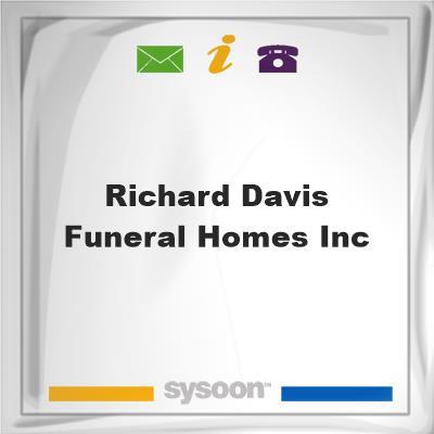 Richard Davis Funeral Homes Inc, Richard Davis Funeral Homes Inc