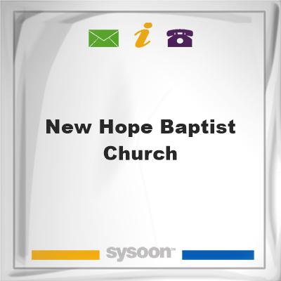 New Hope Baptist Church, New Hope Baptist Church