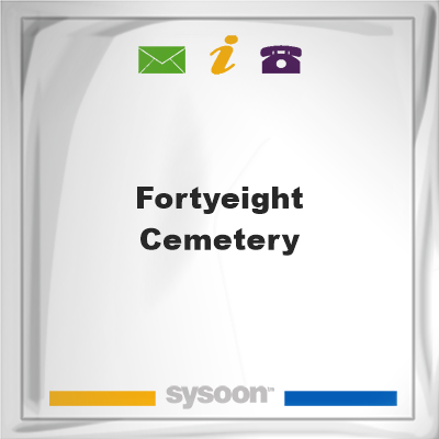 Fortyeight Cemetery, Fortyeight Cemetery