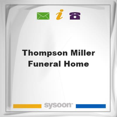 Thompson-Miller Funeral Home, Thompson-Miller Funeral Home