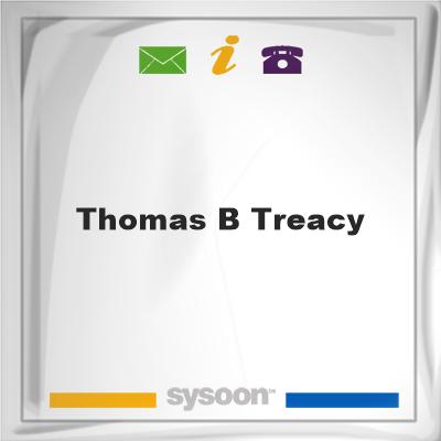 Thomas B Treacy, Thomas B Treacy