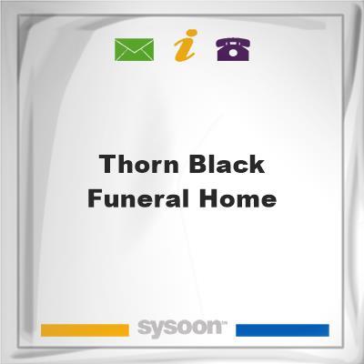 Thorn-Black Funeral Home, Thorn-Black Funeral Home