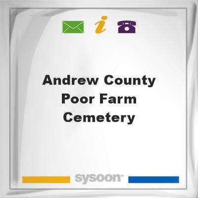 Andrew County Poor Farm Cemetery, Andrew County Poor Farm Cemetery